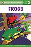 Frogs: All Aboard Science Reader Station Stop 1 (Penguin Young Readers, Level 2)