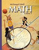 Math Course 2, Grades 6-8: Mcdougal Littell Middle School Math (McDougal Littell Math Course 2)