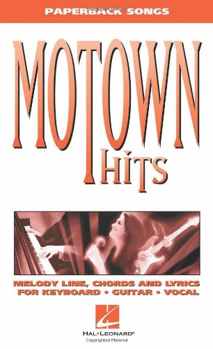 Motown Hits: Melody Line, Chords and Lyrics for Keyboard, Guitar, Vocal (Guitar Listen & Learn)