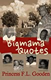 Bigmama Quotes (English Edition)