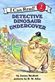 Detective Dinosaur Undercover (I Can Read Level 2)