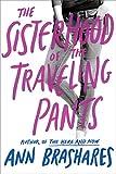 Sisterhood of the Traveling Pants (Sisterhood Series)