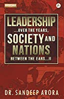 Leadership Over the Years Society & Nations Between the Ears (City Plans)