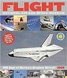 Flight: 365 Days of Hitory's Greatest Aircraft 2008 Wall Calendar