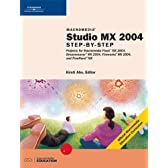 Macromedia Studio Mx 2004: Step-By-Step : Projects for Macromedia Flash MX 2004, Dreamweaver MX 2004, Fireworks MX 2004, and FreeHand MX