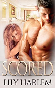 Scored: Sport Themed Romance (Raw Talent Book 3) by [Harlem, Lily]