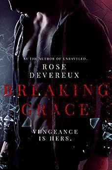 Breaking Grace by [Devereux, Rose]