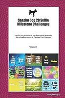 Sanshu Dog 20 Selfie Milestone Challenges: Sanshu Dog Milestones for Memorable Moments, Socialization, Indoor & Outdoor Fun, Training Volume 4