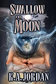 Swallow the Moon by [Jordan, K. A.]