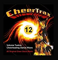 Vol. 12 Cheerleading Music Dance Mix for Cheerleader Cheer Competition by Cheer Trax