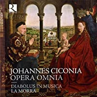 Ciconia: Complete Works