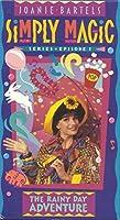 Joanie Bartels: Simply Magic - Episode 1 The Rainy Day Adventure [VHS]【CD】 [並行輸入品]