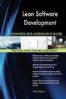 Lean Software Development Complete Self-assessment Guide