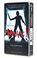 YOU are the Maniac! First Edition