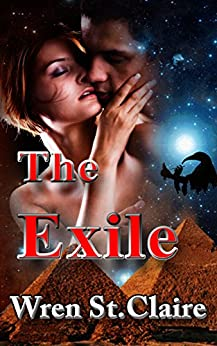 The Exile: An Egyptian Fantasy Adventure Romance (False Door Series Book 1) by [St Claire, Wren]