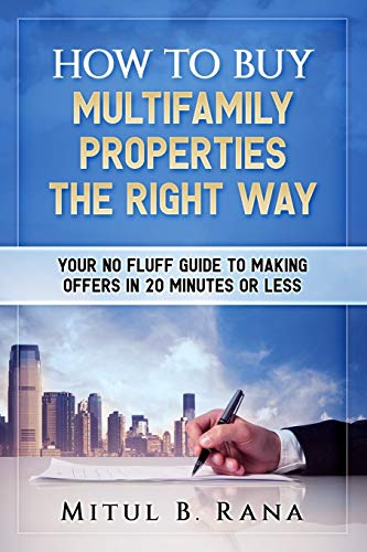 Download How To Buy Multifamily Properties The Right Way: Your No Fluff Guide To Making Offers In 20 Minutes Or Less 1985163926