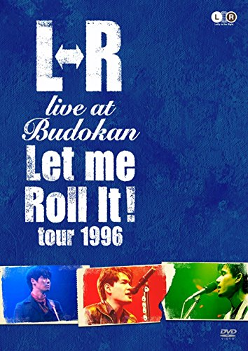 "L⇔R LIVE at Budokan""Let Me Roll It! TOUR 1...[DVD]"