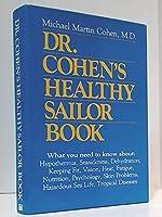 Doctor Cohen's Healthy Sailor Book