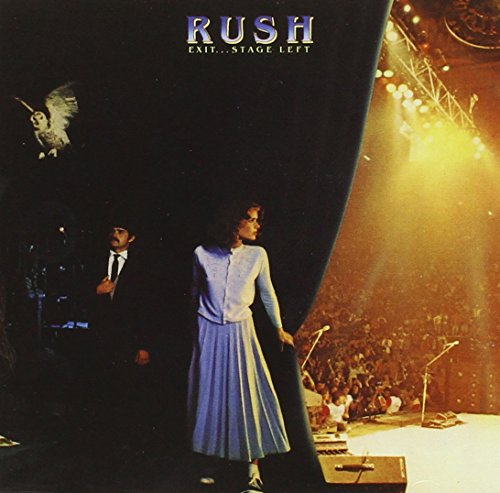 Exit…Stage Left / Rush
