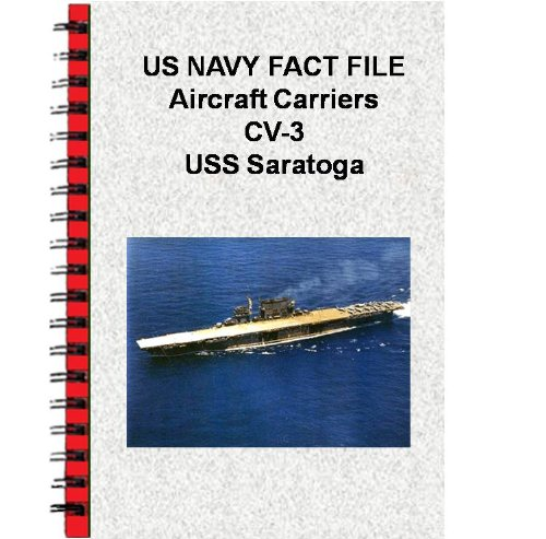 US NAVY FACT FILE Aircraft Carriers CV-3 USS Saratoga (English Edition)