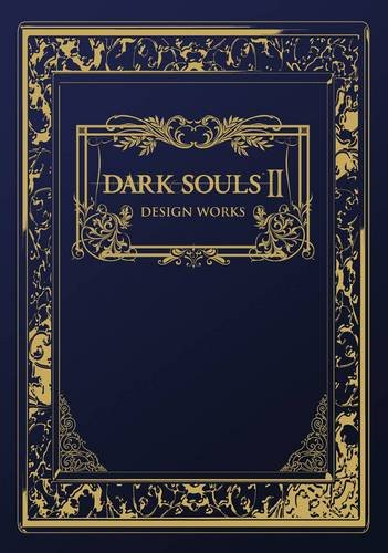 Dark Souls II: Design Works