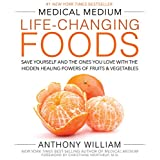 Medical Medium: Life-changing Foods, The