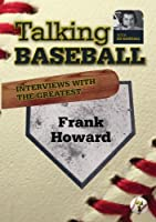Talking Baseball with Ed Randall - Los Angeles Dodgers - Frank Howard Vol.1 by Russell Best