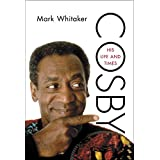 Cosby: His Life and Times (English Edition)