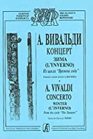 Concerto Winter (L' Inverno). From the cycle The Seasons. Arranged for flute and piano. Version for flute by A. Tsypkin