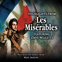 Les Miserables - Highlights From Les Miserables Featuring Dave Willetts by Dave Willets