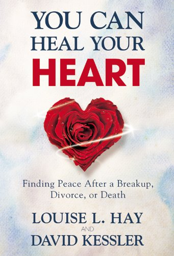 You can heal your heart finding peace after a breakup divorce you can heal your heart finding peace after a breakup divorce or death fandeluxe Epub