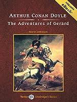 The Adventures of Gerard: Includes Ebook (Tantor Unabridged Classics)