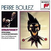 Stravinsky: Le sacre du printemps / Petrouchka (1995-01-24)