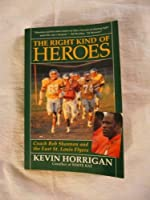 The Right Kind of Heroes: Coach Bob Shannon and the East St. Louis Flyers【洋書】 [並行輸入品]
