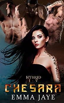 Chesara: Hybrid 1-5 Box Set by [Jaye, Emma]