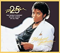 Thriller, 25th Anniversary Edition by Michael Jackson (2008-02-12)