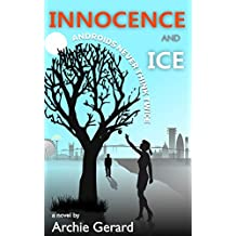 Innocence and Ice: Androids Never Think Twice (Virtual Reality v Droids Book 1) (English Edition)
