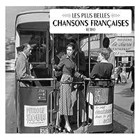 Les Plus Belles Chansons Francaises by VARIOUS ARTISTS (2007-05-03)