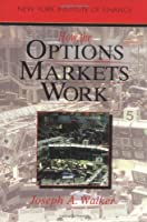 How the Options Markets Work (New York Institute of Finance)