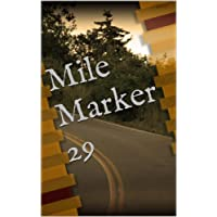 Mile Marker 29 (English Edition)