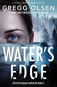 Water's Edge: A totally gripping crime thriller (Detective Megan Carpenter Boo