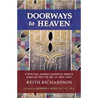 Doorways To Heaven: A Spiritual Journey Guided by Angels, Miracles and the Art of Andy Lakey (English Edition)