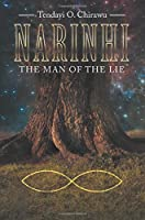 Narinhi: The Man of the Lie, Book One
