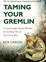 Taming Your Gremlin: A Surprisingly Simple Method for Getting Out of Your Own Way【洋書】 [並行輸入品]