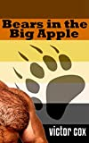 Bears in the Big Apple (MM, Bears) (English Edition)