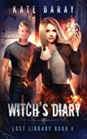 Witch's Diary: A Paranormal Urban Fantasy Tale (Lost Library)