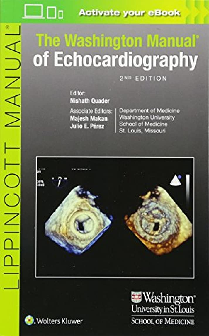 スティックピストルパトロンThe Washington Manual of Echocardiography