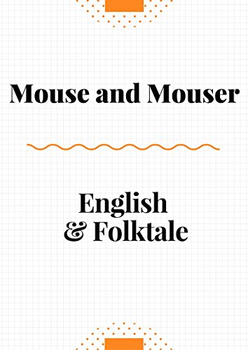 Fairy tale - Mouse and Mouser: English Folktale! (English Edition)