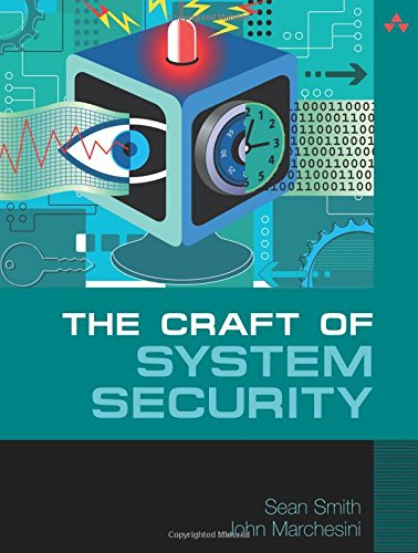 Download Craft of System Security, The 0321434838