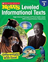 Grade 3 Scholastic News Leveled Informational Texts: High-interest Passages at Three Lexile Levels With Comprehension Questions